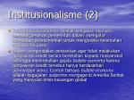 institusionalisme 2