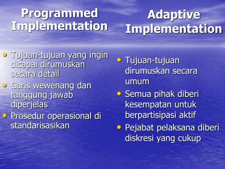 Programmed Implementation