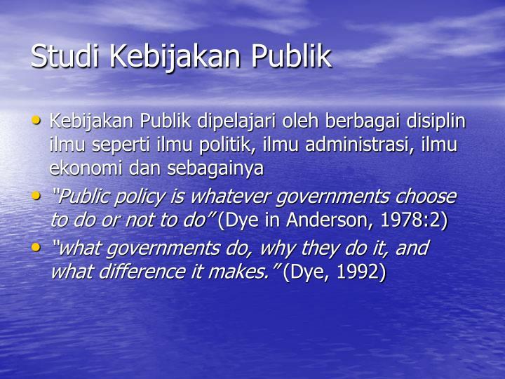 Studi kebijakan publik