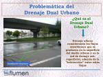 qu es el drenaje dual urbano