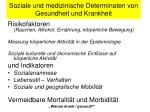 soziale und medizinische determinaten von gesundheit und krankheit1