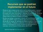 recursos que se podr an implementar en el futuro