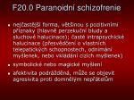 f20 0 paranoidn schizofrenie