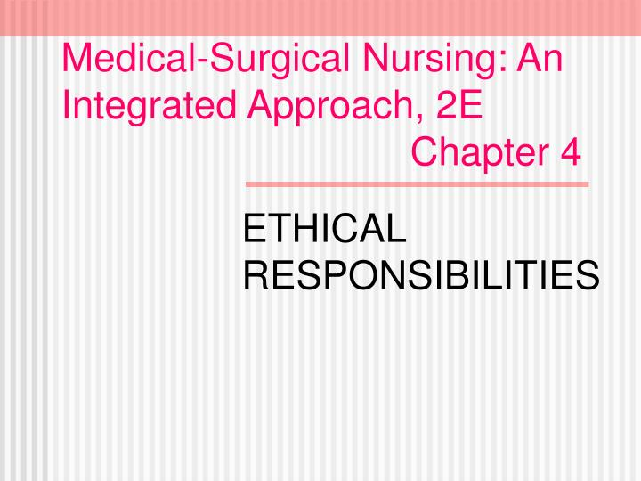 medical surgical nursing an integrated approach 2e chapter 4 n.