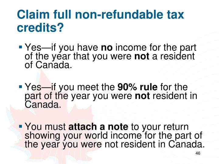 Claim full non-refundable tax credits?