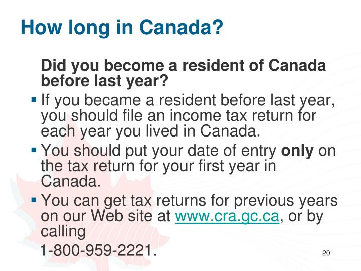 How long in Canada?