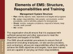 elements of ems structure responsibilities and training