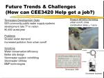 future trends challenges how can cee3420 help get a job