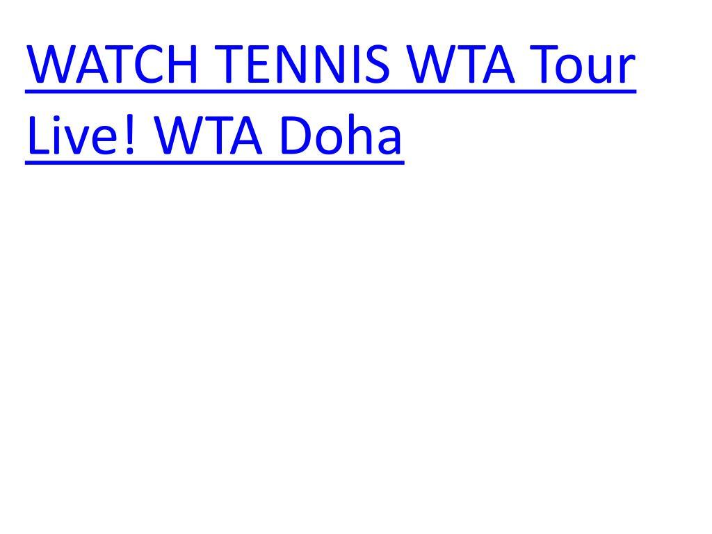 watch tennis wta tour live wta doha
