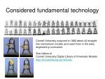 considered fundamental technology