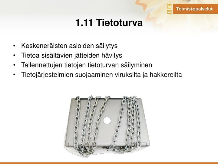 1.11 Tietoturva