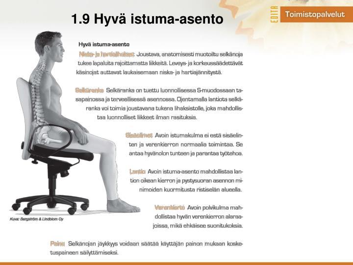 1.9 Hyvä istuma-asento