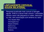 linfoadenite cervical aguda bilateral