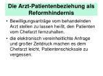 die arzt patientenbeziehung als reformhindernis
