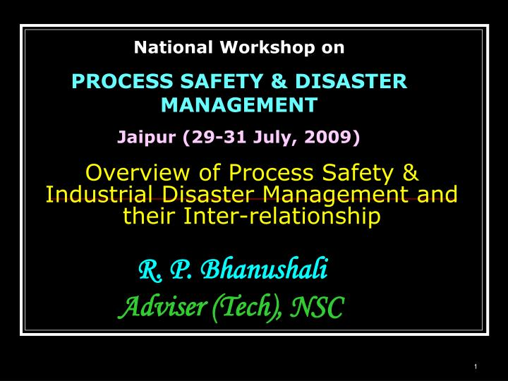 overview of process safety industrial disaster management and their inter relationship n.