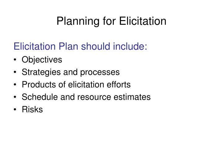 Planning for Elicitation