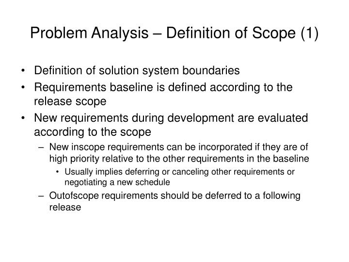 Problem Analysis – Definition of Scope (1)