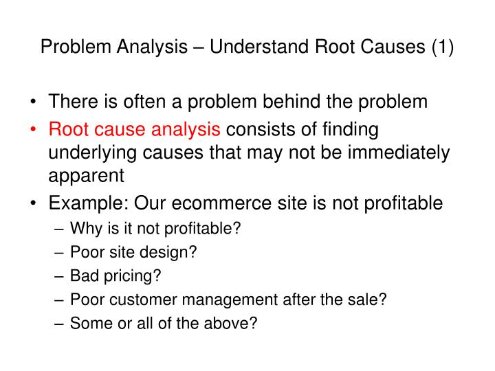 Problem Analysis – Understand Root Causes (1)
