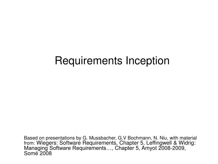 Requirements inception