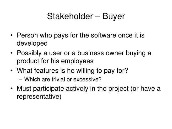 Stakeholder – Buyer