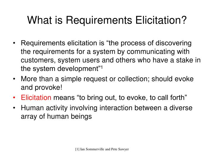 What is Requirements Elicitation?