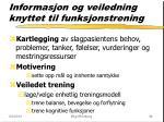 informasjon og veiledning knyttet til funksjonstrening