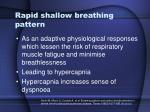 rapid shallow breathing pattern