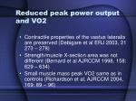reduced peak power output and vo2