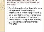 periodo neoliberal miguel de la madrir y carlos salinas de gortari 1982 1994