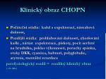 klinick obraz chopn