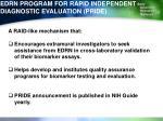 edrn program for rapid independent diagnostic evaluation pride