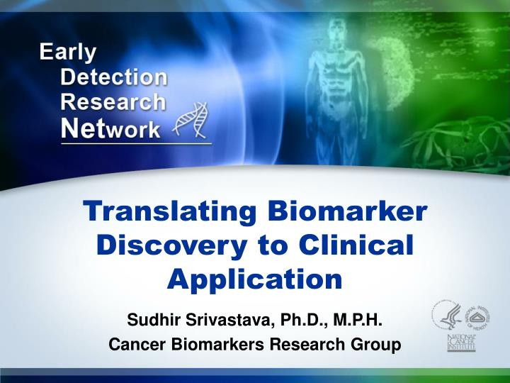 translating biomarker discovery to clinical application n.