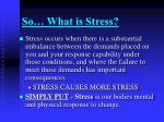 so what is stress