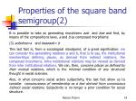 properties of the square band semigroup 2