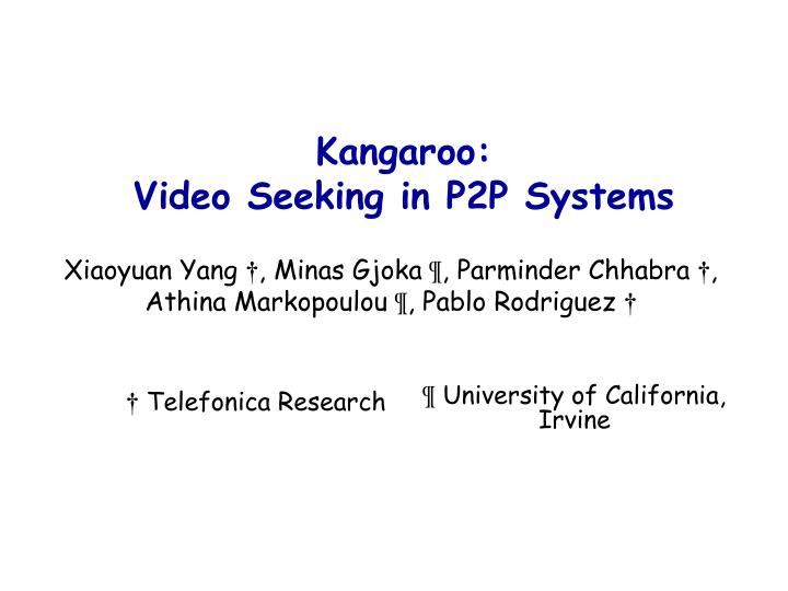 Kangaroo video seeking in p2p systems