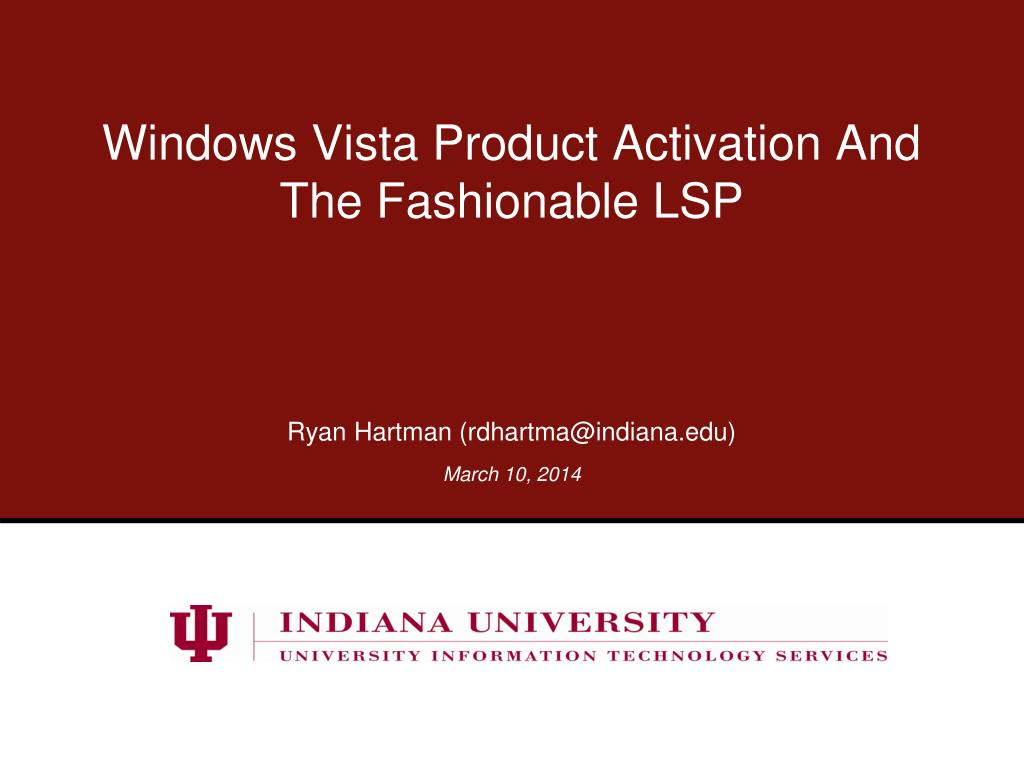 windows vista product activation and the fashionable lsp l.