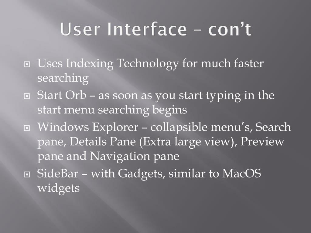 User Interface – con't