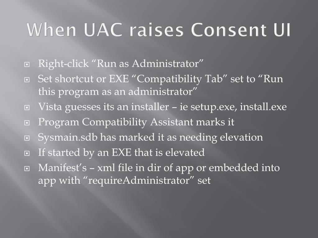 When UAC raises Consent UI