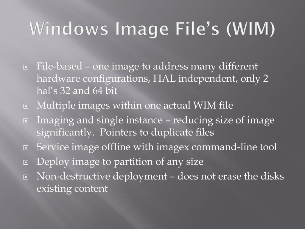 Windows Image File's (WIM)
