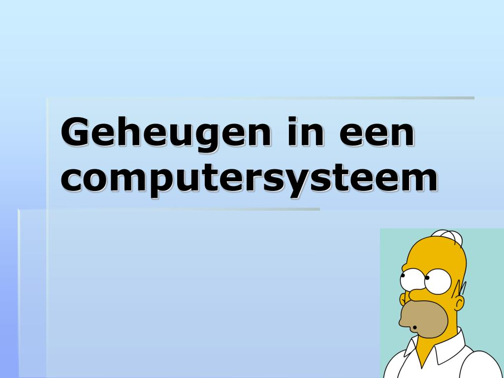 geheugen in een computersysteem l.