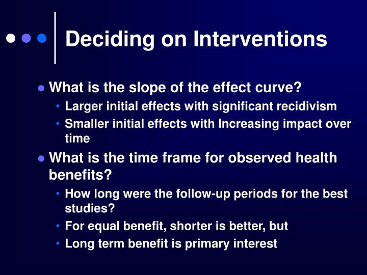 Deciding on Interventions