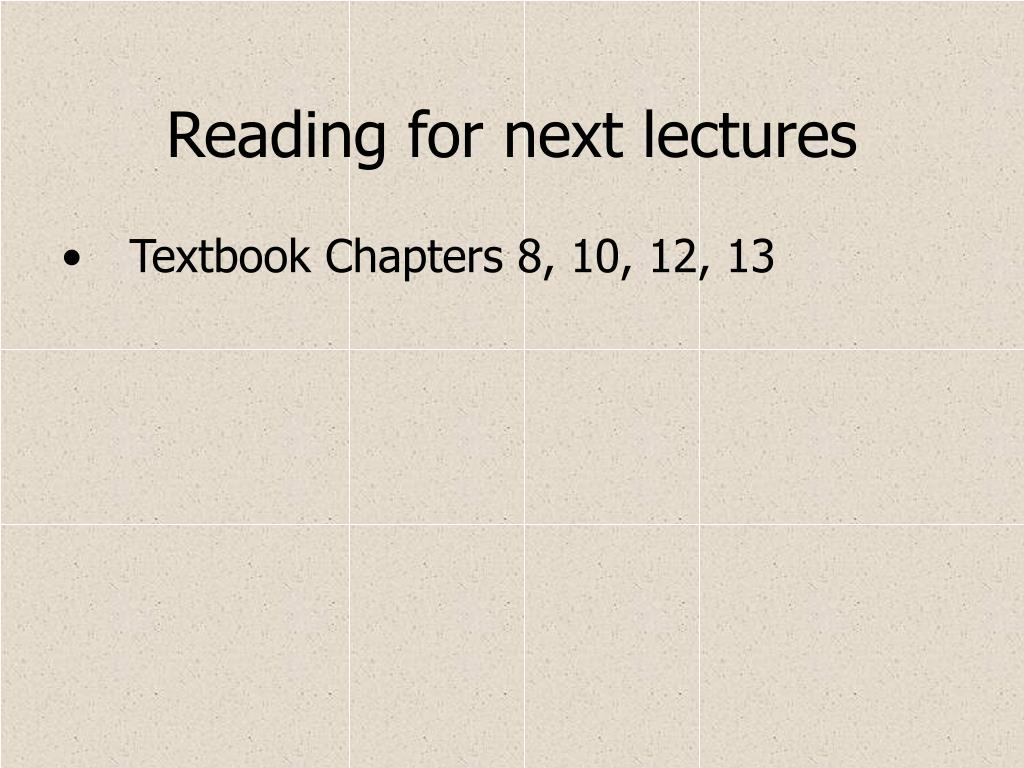 Reading for next lectures
