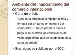 ambiente del financiamiento del comercio internacional3