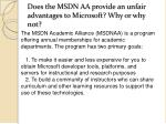 does the msdn aa provide an unfair advantages to microsoft why or why not