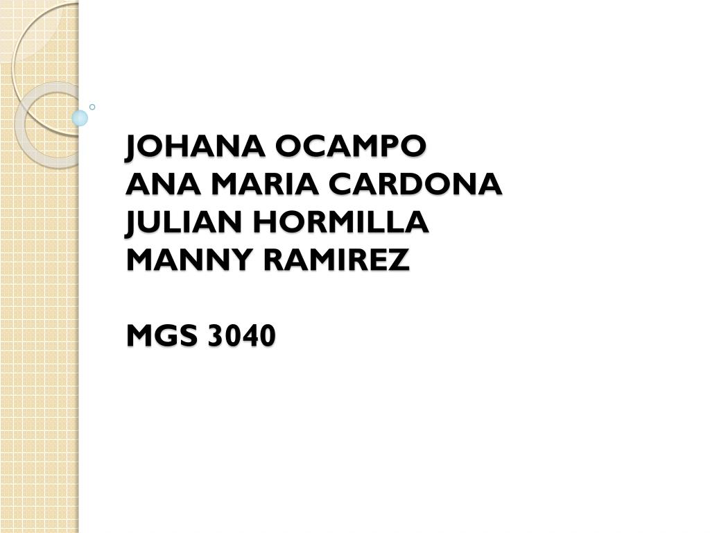 johana ocampo ana maria cardona julian hormilla manny ramirez mgs 3040 l.