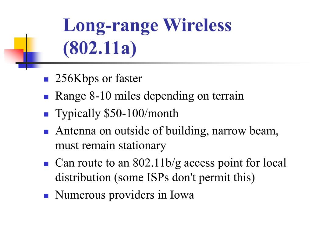 Long-range Wireless (802.11a)