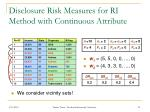 disclosure risk measures for ri method with continuous attribute1