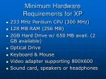 minimum hardware requirements for xp