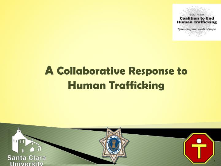 a collaborative response to human trafficking n.