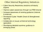 other internal regulatory initiatives1